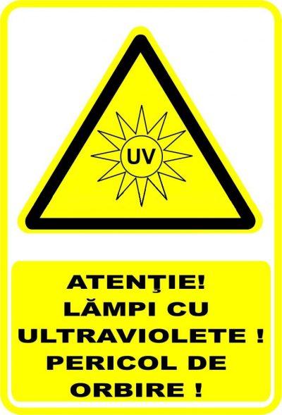 """Indicator de securitate de avertizare """"Atentie Lampi cu ultraviolete Pericol de orbire"""""""