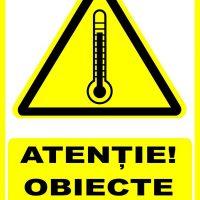 """Indicator de securitate de avertizare """"Atentie Obiecte fierbinti"""""""
