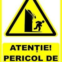 """Indicator de securitate de avertizare """"Atentie Pericol de surpare"""""""