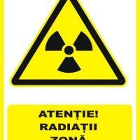 """Indicator de securitate de avertizare """"Atentie Radiatii zona supravegheata"""""""