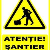 """Indicator de securitate de avertizare """"Atentie Santier in lucru """""""