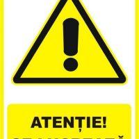 """Indicator de securitate de avertizare """"Atentie Se lucreaza"""""""