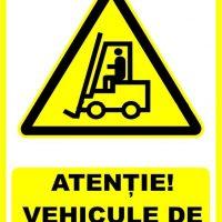"""Indicator de securitate de avertizare """"Atentie Vehicule de manipulare"""""""