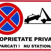 """Indicator de securitate de informare generala """"Proprietate privata Nu parcati Nu stationati"""""""