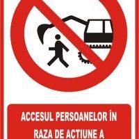 """Indicator de securitate de interzicere """"Accesul persoanelor in zona excavatorului este interzisa"""""""