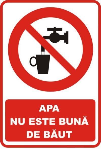 """Indicator de securitate de interzicere """"Apa nu este buna de baut"""""""