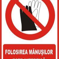 """Indicator de securitate de interzicere """"Folosirea manusilor este interzisa"""""""