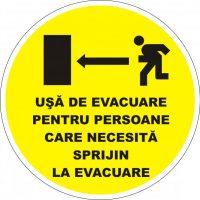 """Indicator de securitate de prim ajutor """"Usa de evacuare pentru persoane care necesita sprijin la evacuare"""""""